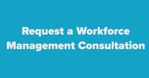 request-a-workforce-management-consultation